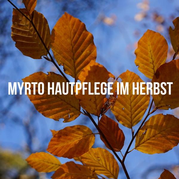 myrto-hautpflege-im-herbst-DSC00531